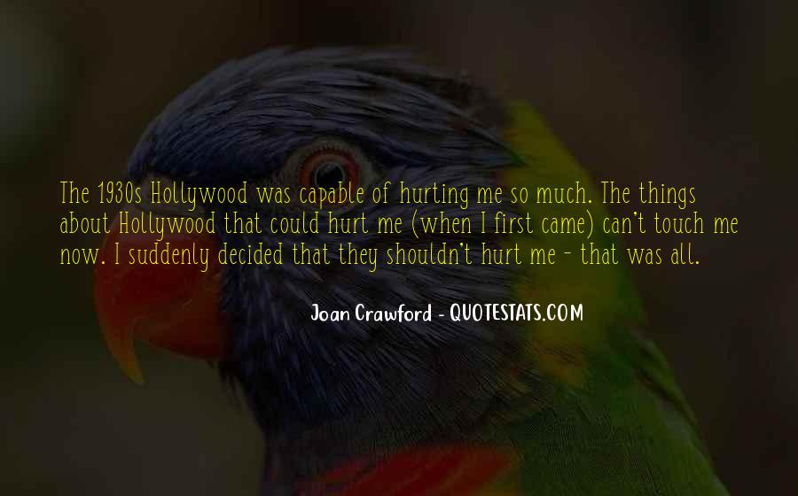 She Is Hurting Me Quotes #41706