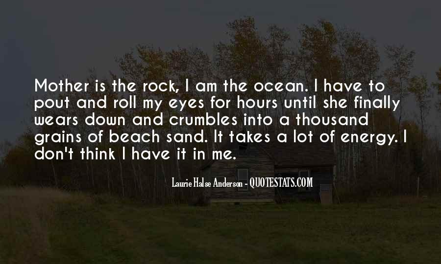 She Is My Rock Quotes #10736