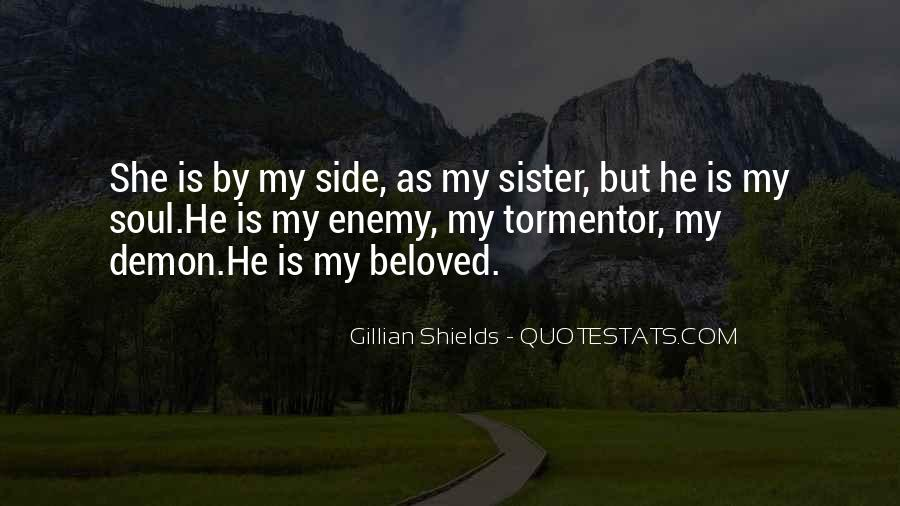 She Is My Sister Quotes #1310194