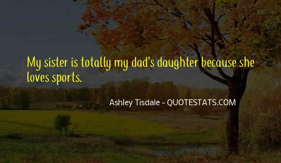 She Is My Sister Quotes #1374065