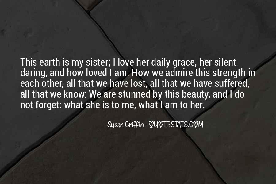 She Is My Sister Quotes #1628356