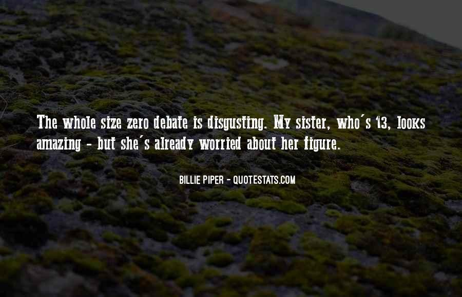 She Is My Sister Quotes #1672640