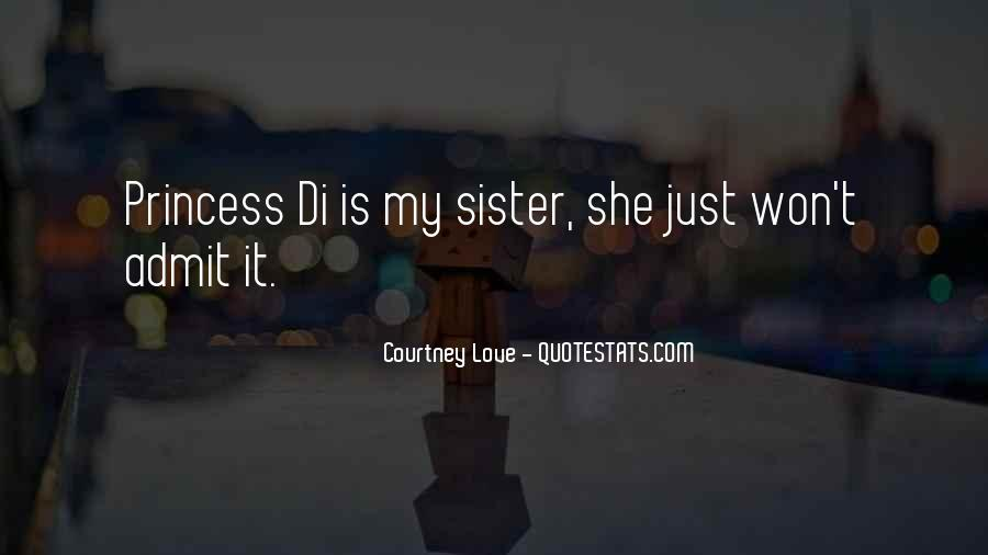 She Is My Sister Quotes #1808864