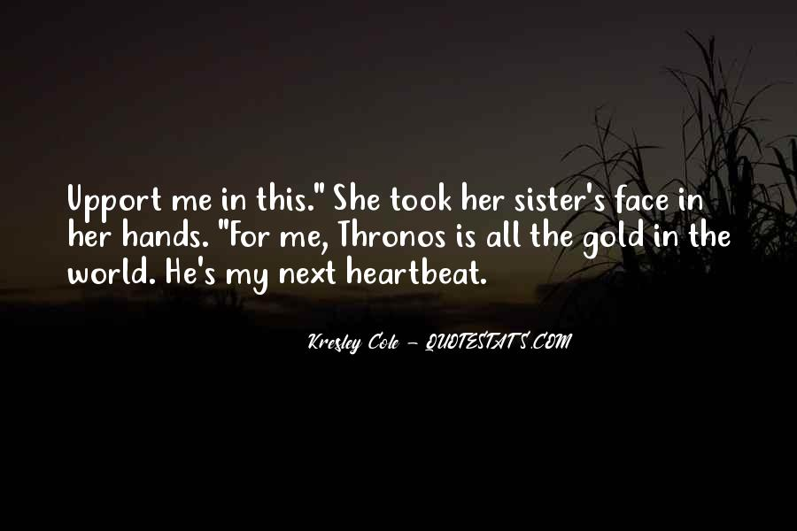She Is My Sister Quotes #310684