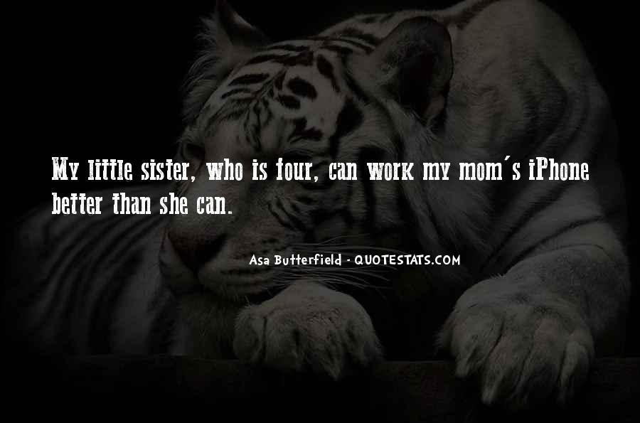 She Is My Sister Quotes #522184