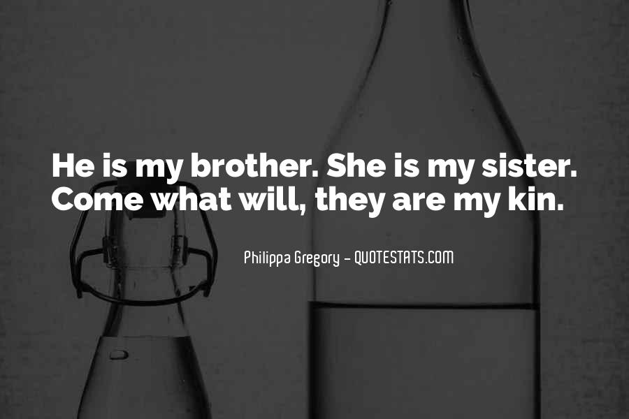 She Is My Sister Quotes #592404