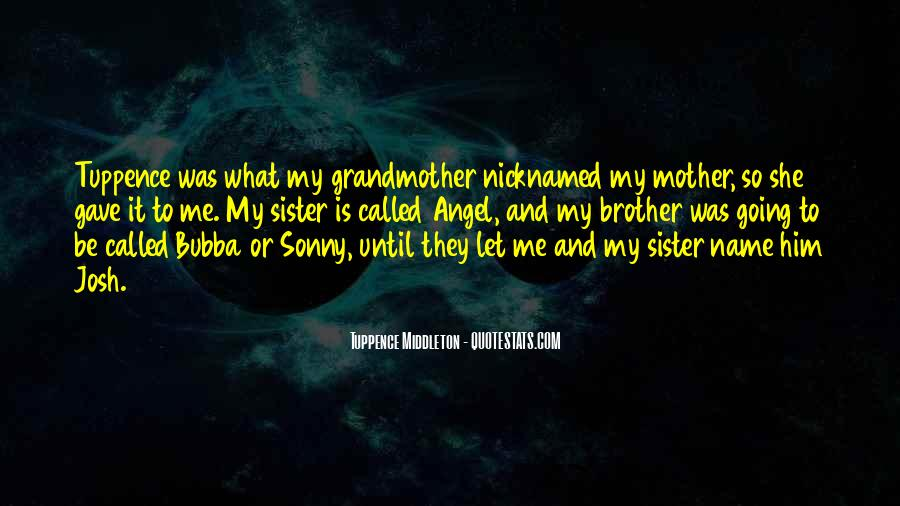 She Is My Sister Quotes #728503
