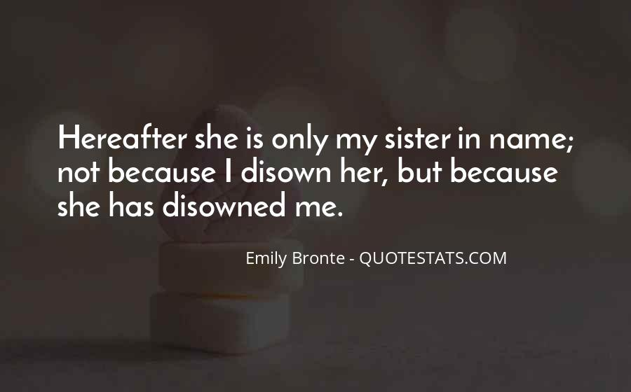 She Is My Sister Quotes #789698