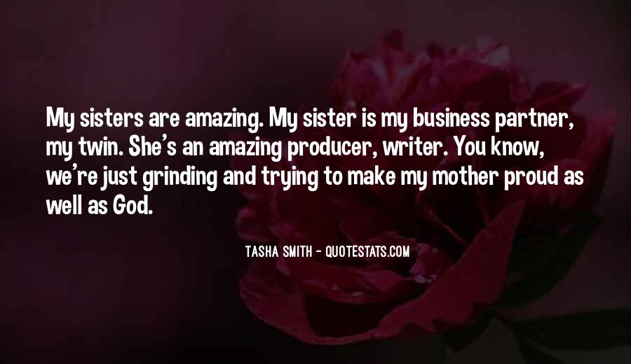 She Is My Sister Quotes #823976