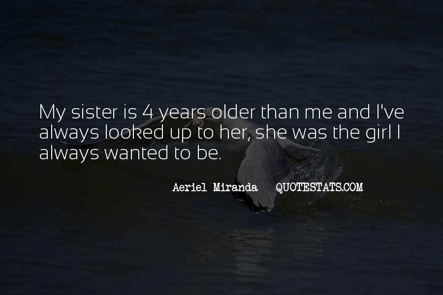 She Is My Sister Quotes #939956