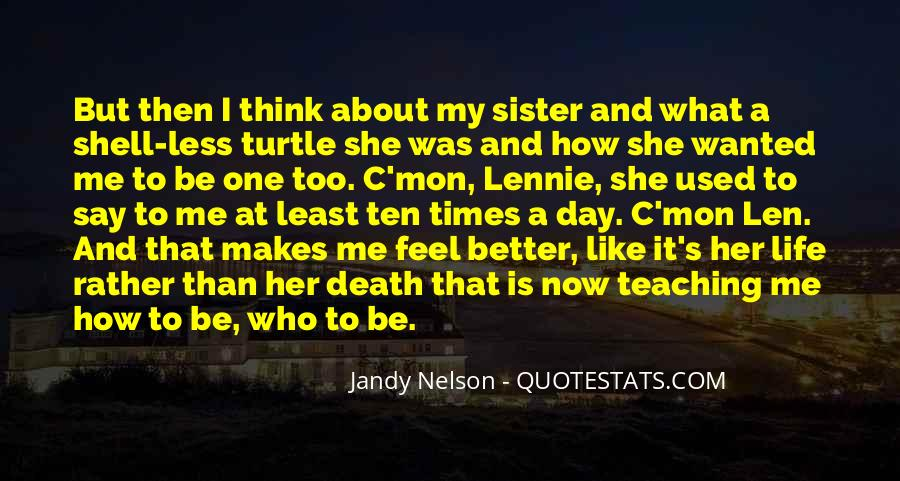 She Is My Sister Quotes #960105