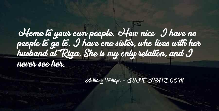 She Is My Sister Quotes #985406