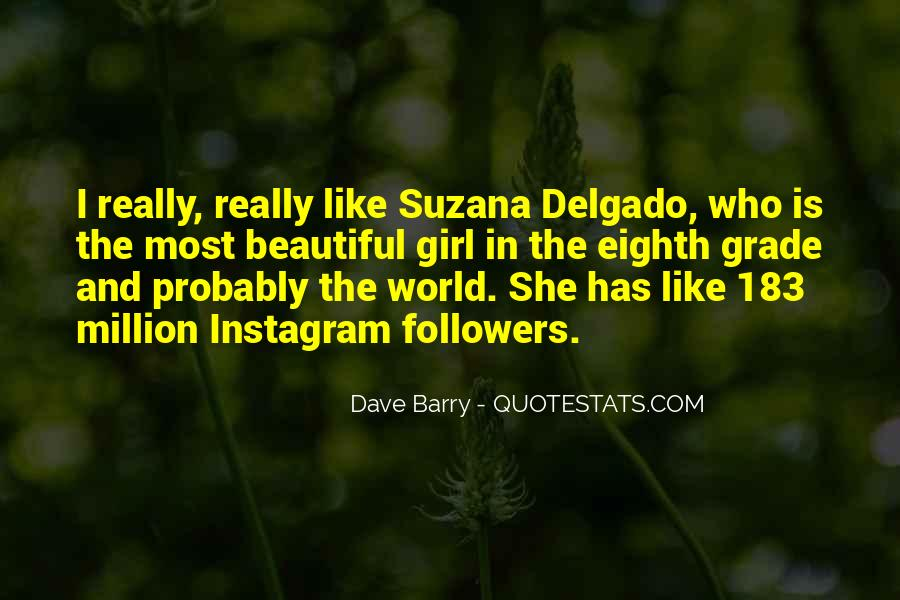 She Is The Most Beautiful Quotes #1015564