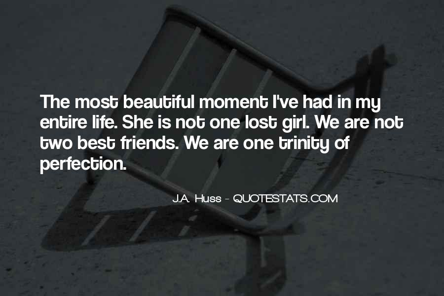 She Is The Most Beautiful Quotes #1125633
