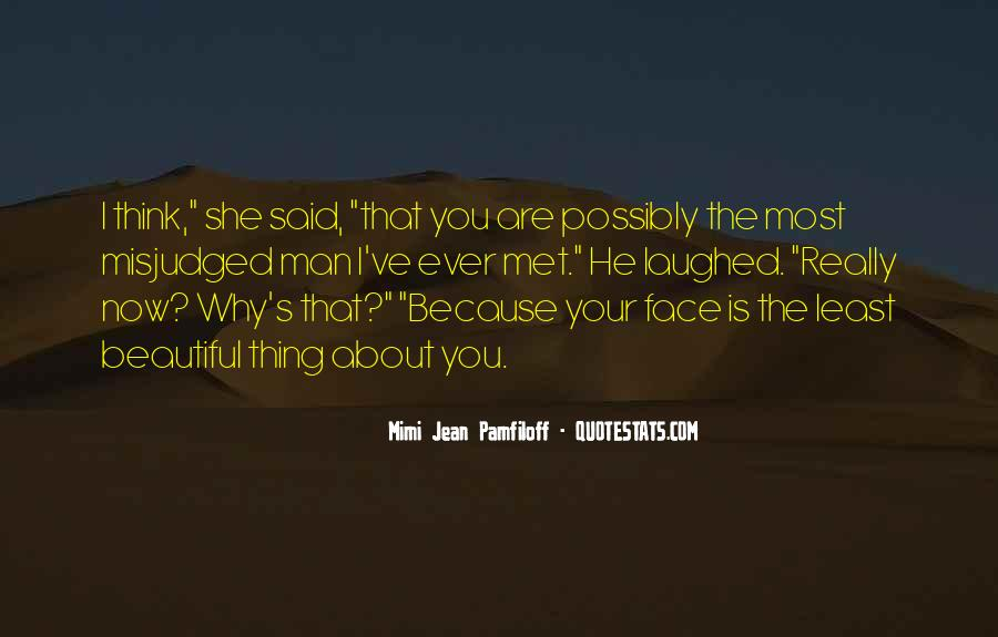 She Is The Most Beautiful Quotes #1172788