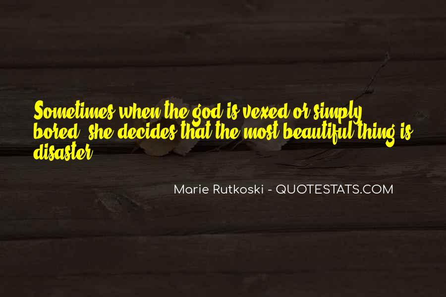 She Is The Most Beautiful Quotes #1200582