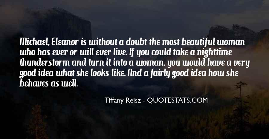She Is The Most Beautiful Quotes #125793