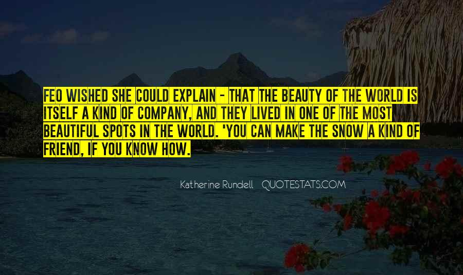 She Is The Most Beautiful Quotes #1416382