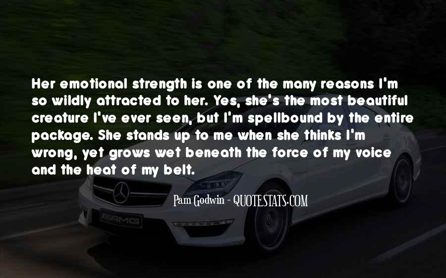 She Is The Most Beautiful Quotes #1593475