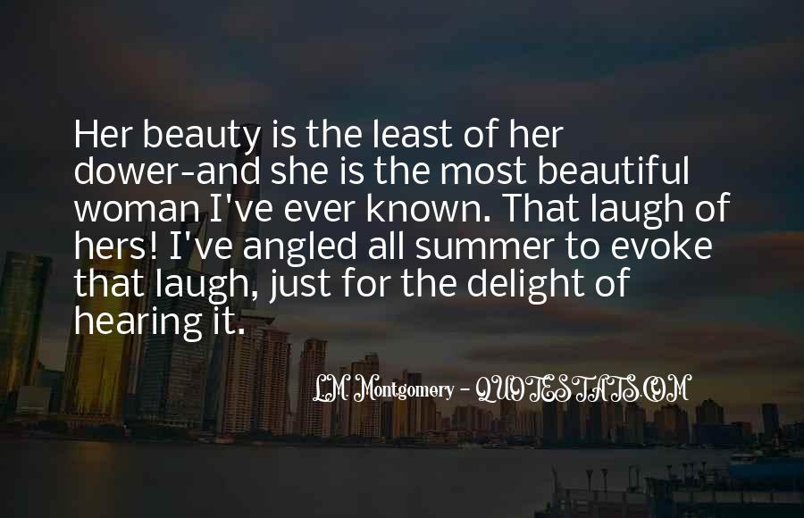 She Is The Most Beautiful Quotes #185201