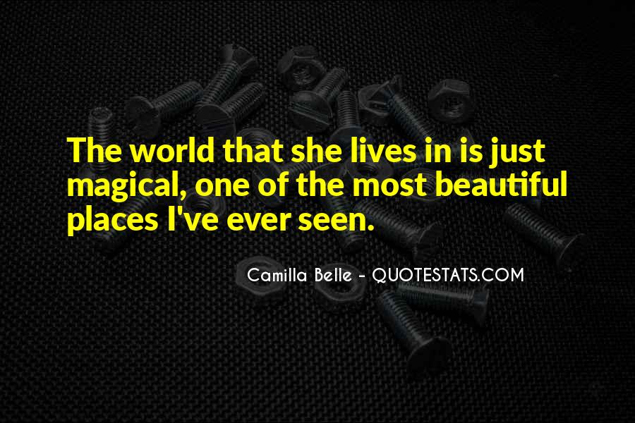 She Is The Most Beautiful Quotes #473650