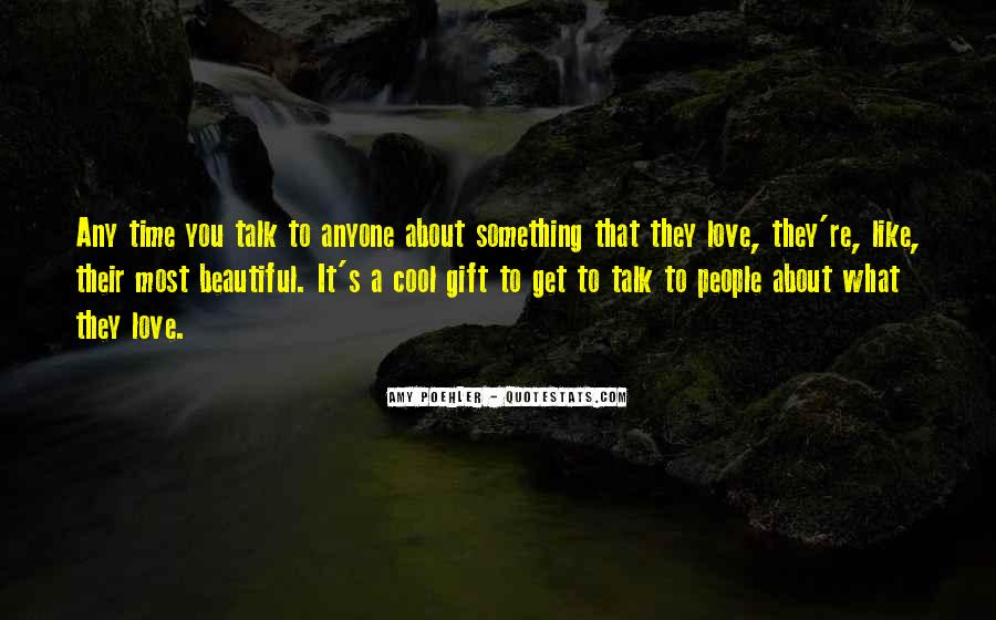She Is The Most Beautiful Quotes #6444