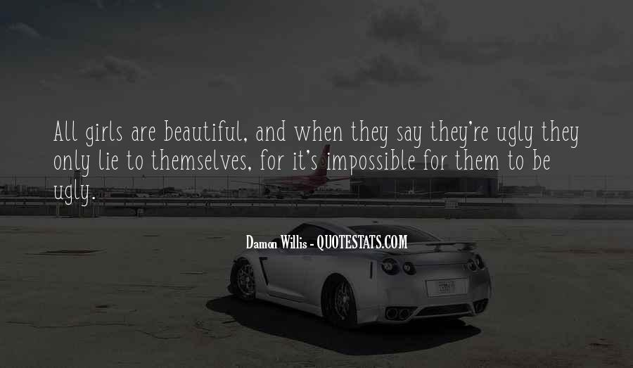 She Is The Most Beautiful Quotes #805