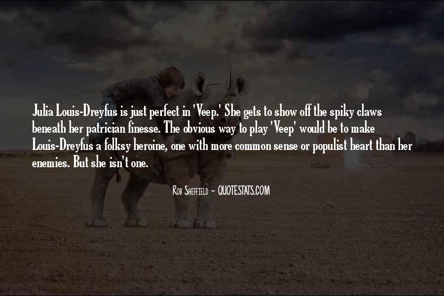 She Isn't Perfect Quotes #1584583