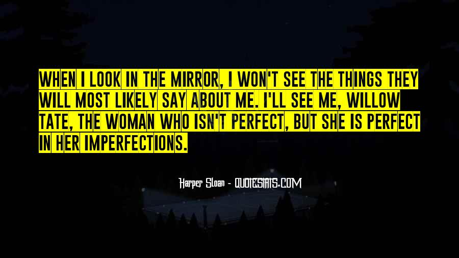 She Isn't Perfect Quotes #1724510