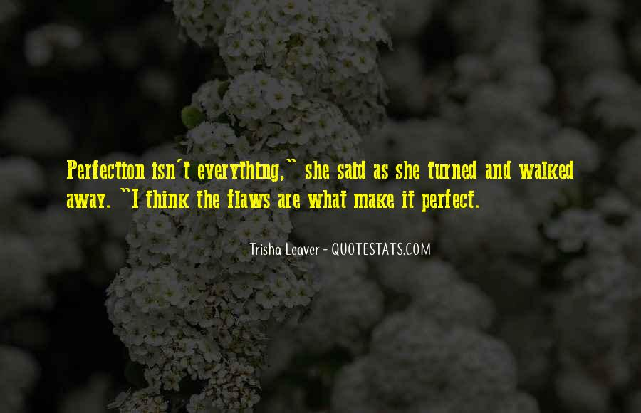 She Isn't Perfect Quotes #427192