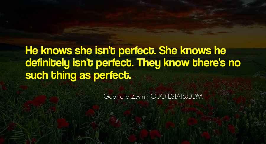 She Isn't Perfect Quotes #5396