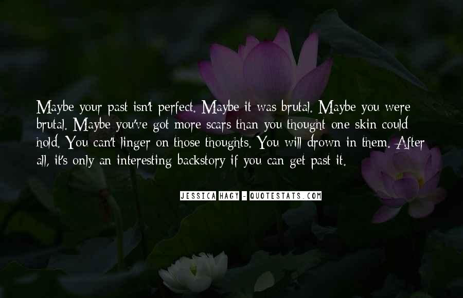She Isn't Perfect Quotes #93837