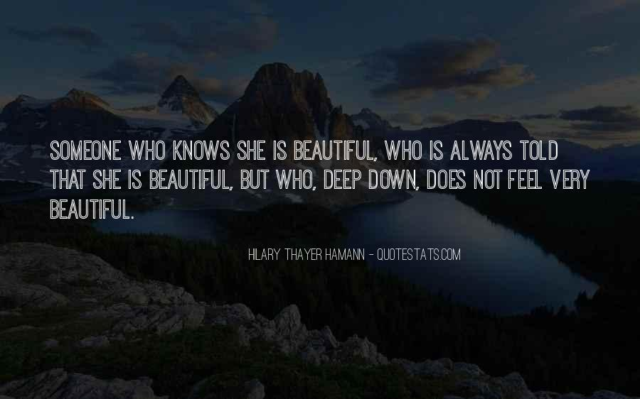 She Knows She's Beautiful Quotes #427011