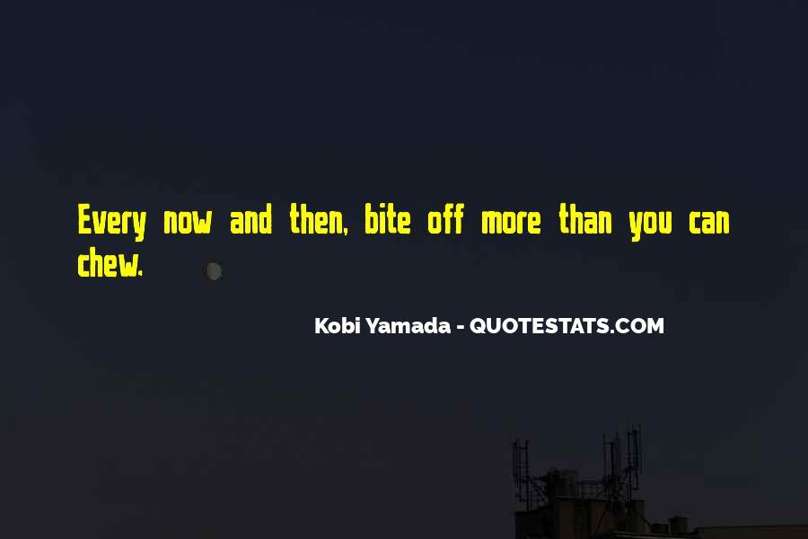 She Kobi Yamada Quotes #381863