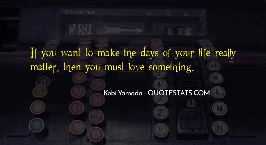 She Kobi Yamada Quotes #772443