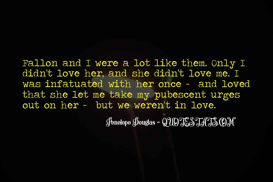 She Love Me Quotes #126800