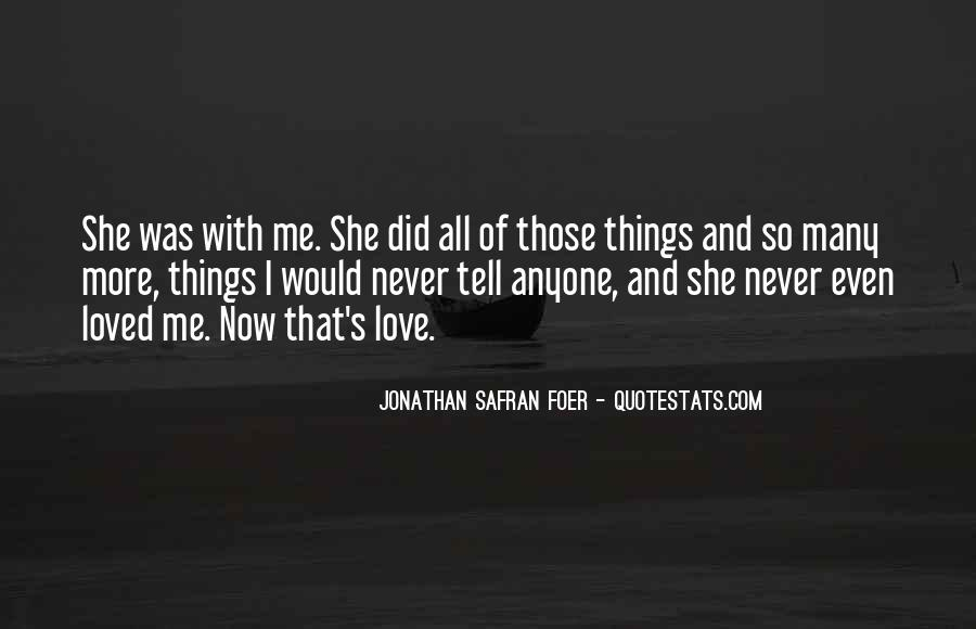 She Love Me Quotes #136733