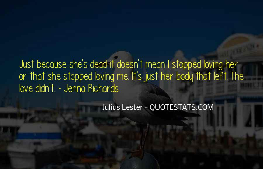 She Love Me Quotes #34150