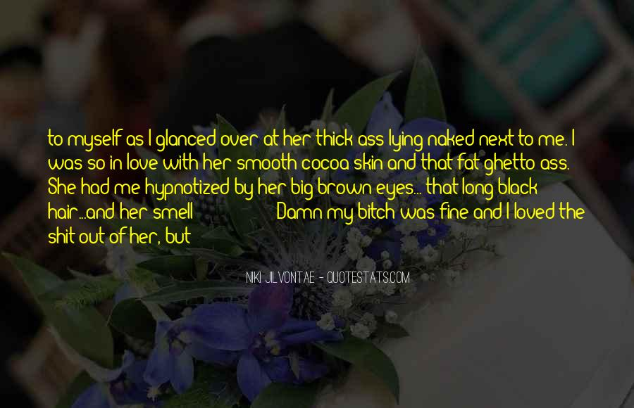 She Love Me Quotes #48306