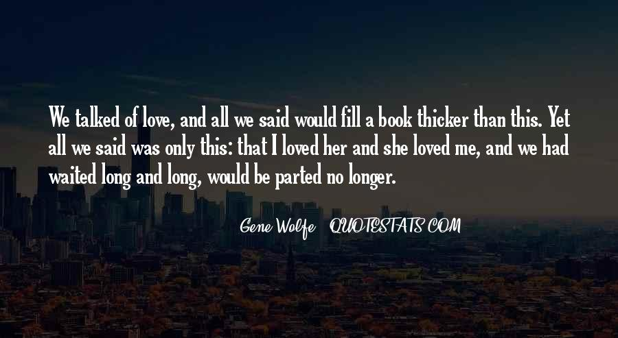 She Love Me Quotes #73589
