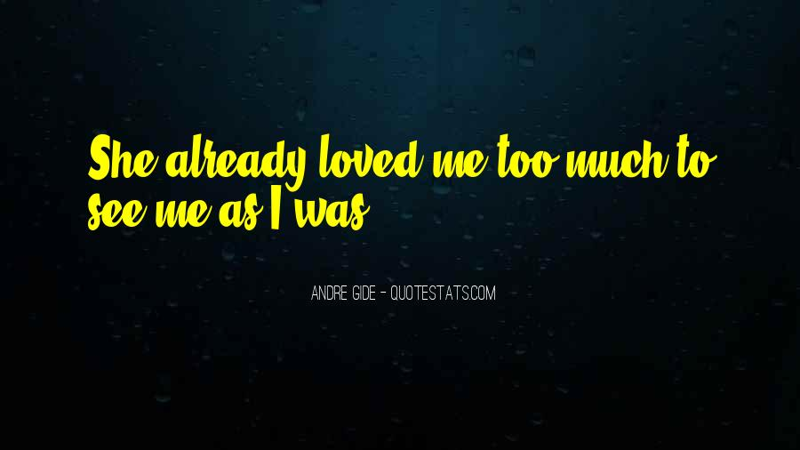 She Love Me Quotes #9056