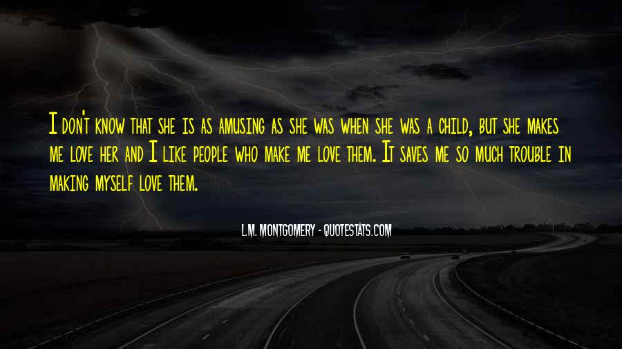 She Love Me Quotes #95296