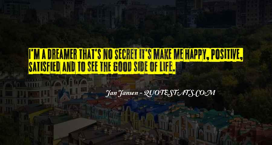 She Make Me Happy Quotes #1011