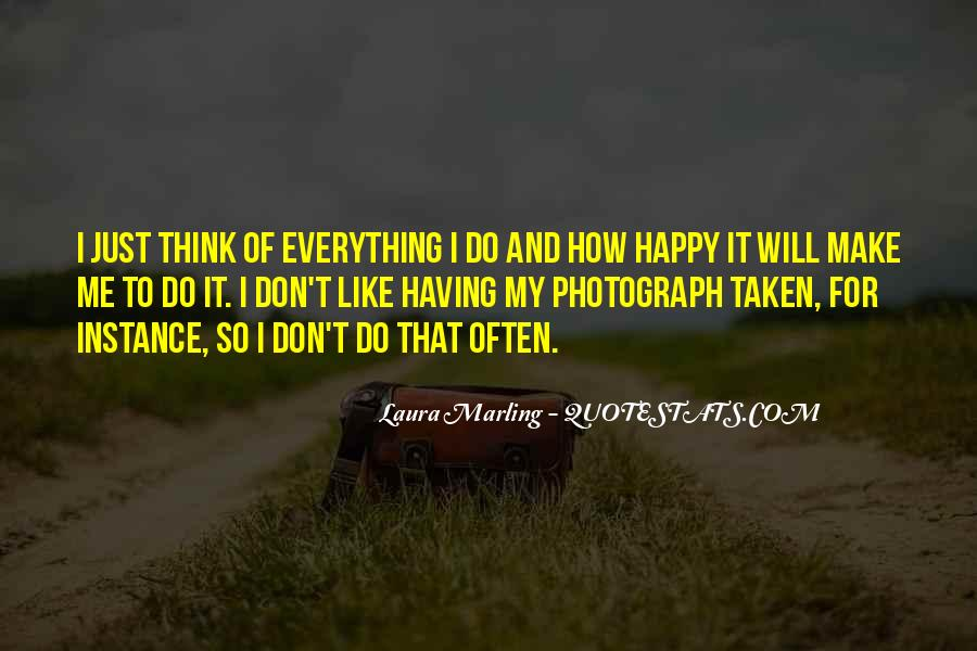 She Make Me Happy Quotes #13817