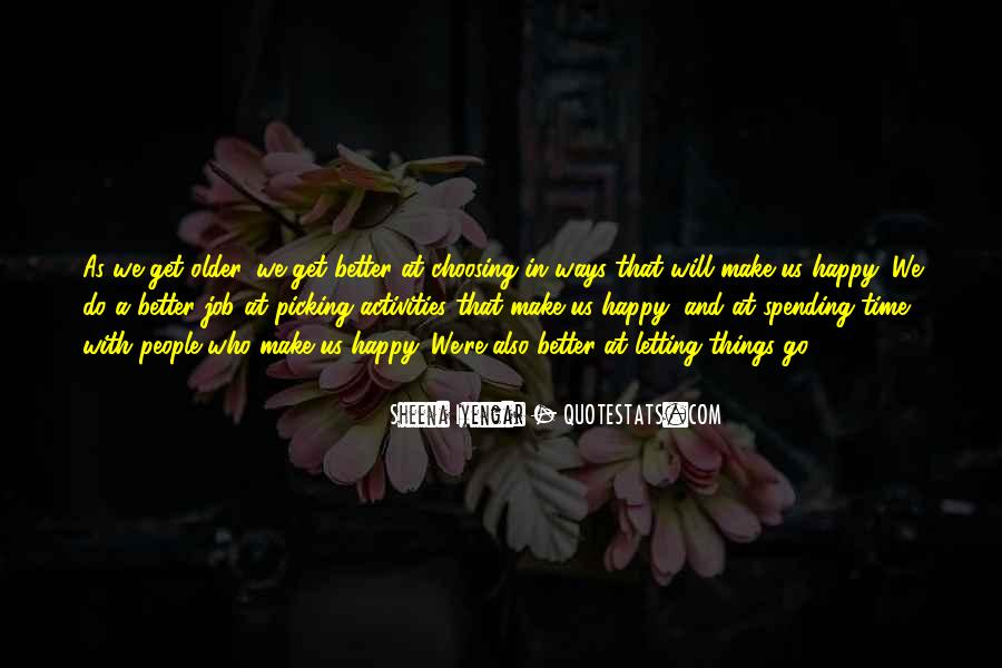 She Make Me Happy Quotes #16733