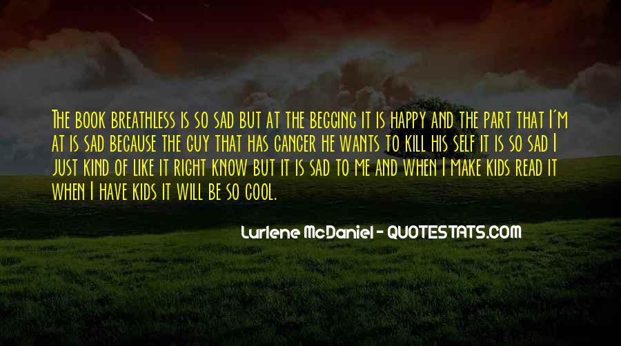 She Make Me Happy Quotes #35771