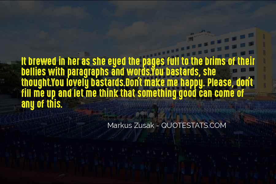 She Make Me Happy Quotes #874485