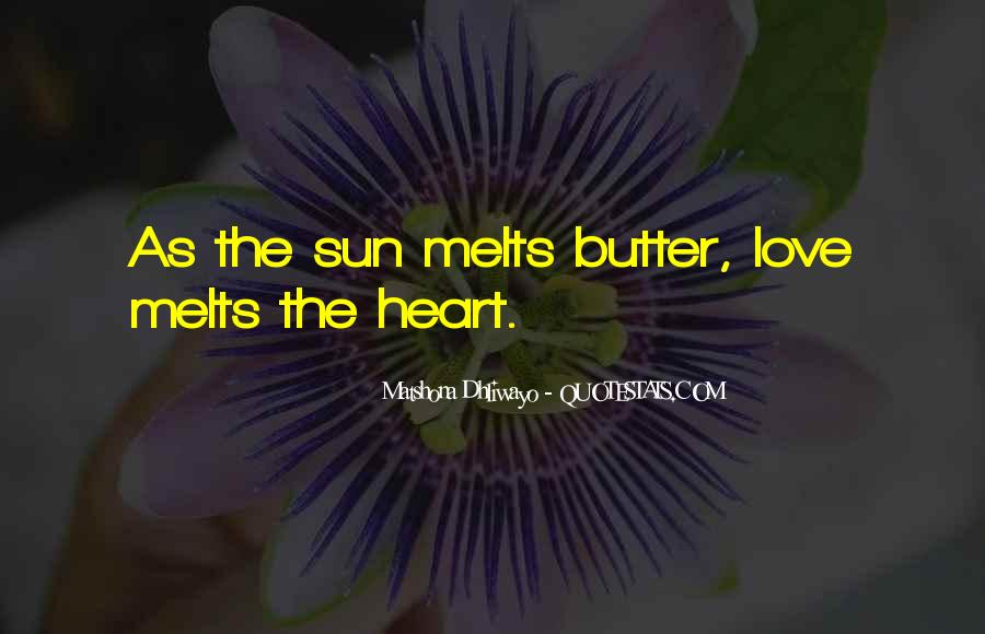 She Melts My Heart Quotes #1025580