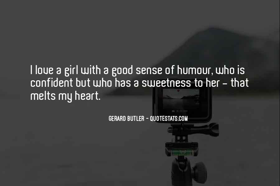 She Melts My Heart Quotes #1369649