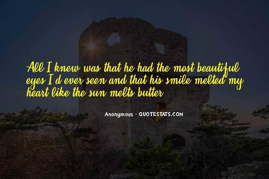 She Melts My Heart Quotes #18108